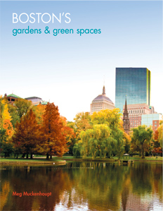 Cover of Boston's Gadens and Green Spaces showing autumn view of Boston Public Garden lagoon with buildings in the background