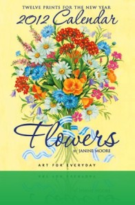 Janine Moore 2012 Calendar Cover with Summer Bouquet  of Flowers